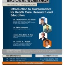 Regional Workshop Bioinformatics for Health Care, Research and Education