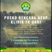 FK UNRI BUKA POSKO BENCANA ASAP UNTUK CIVITAS YANG SAKIT