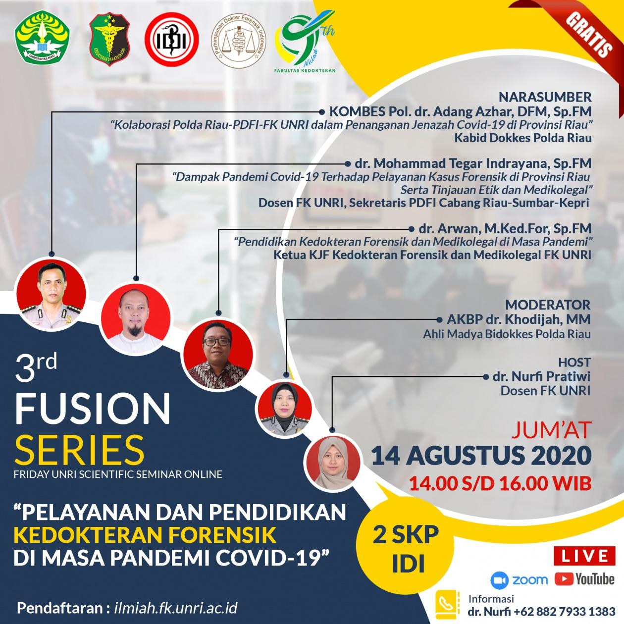 3rd Fusion Series Pelayanan Dan Pendidikan Kedokteran Forensik Di Masa Pandemi Covid 19 Fakultas Kedokteran Universitas Riau