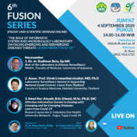 "6th FUSION SERIES ""The Role of Informatic System and Microbiology Laboratory on Facing Emerging and Reemerging Diseases Threats : Learn from Covid-19"""