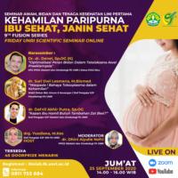 """9th Fusion Series """"Kehamilan Paripurna Ibu Sehat, Janin Sehat"""""""