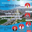 "11th Fusion Series ""UPDATE ON STROKE AND PAIN MANAGEMENT IN PRIMARY CARE SETTING"""