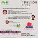 """15th Fusion Series """"Belajar Bagaimana Belajar dari COVID-19"""""""